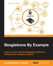 Beaglebone By Example ebook by Jayakarthigeyan Prabakar