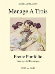 MENAGE A TROIS - Erotic Portfolio - Drawings & Illustrations ebook by Karlin, Whitworth
