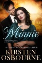 Minnie - Orlan Orphans, #11 ebook by Kirsten Osbourne