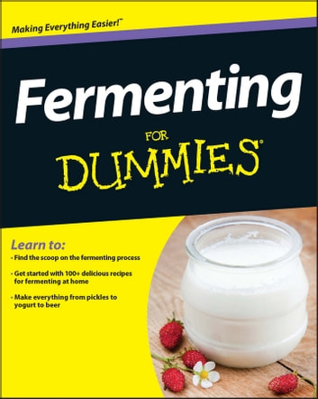 Fermenting For Dummies ebook by Marni Wasserman,Amelia Jeanroy