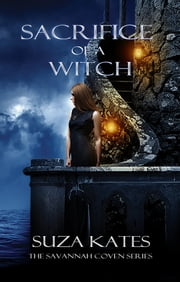 Sacrifice of a Witch ebook by Suza Kates