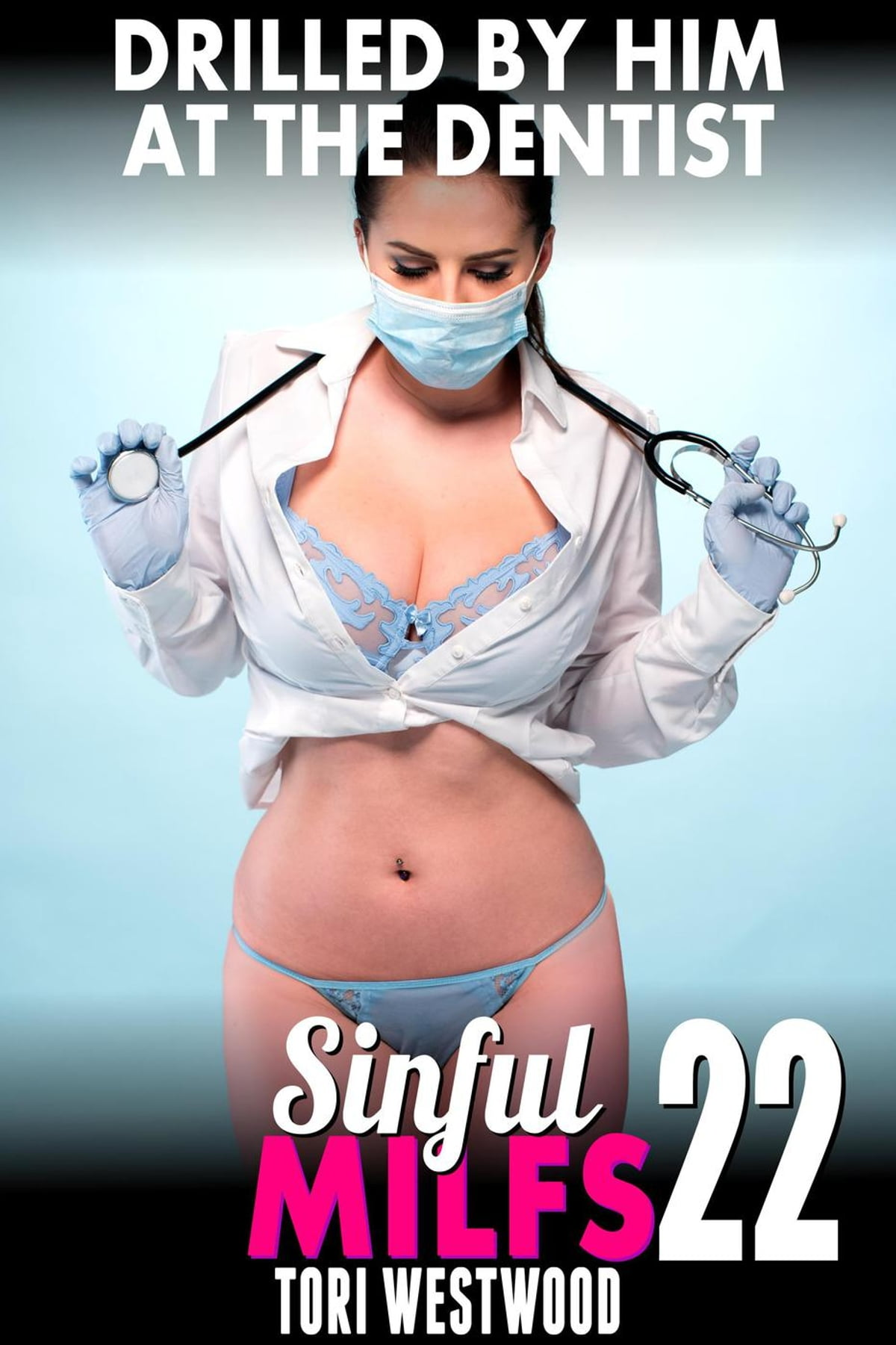 Drilled By Him at the Dentist : Sinful MILFs 22 (MILF Erotica First Time  Erotica Lesbian Erotica Virgin Erotica Threesome Erotica) eBook by Tori  Westwood ...