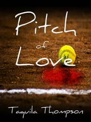 Pitch of Love ebook by Taquila Thompson