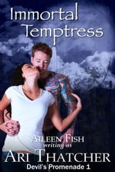 Immortal Temptress ebook by Ari Thatcher