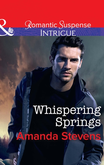 Whispering Springs (Mills & Boon Intrigue) ebook by Amanda Stevens