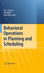 Behavioral Operations in Planning and Scheduling ebook by