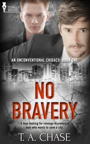 No Bravery ebook by T.A. Chase