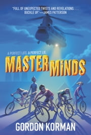 Masterminds ebook by Gordon Korman