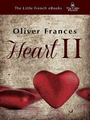 Heart II ebook by Oliver Frances