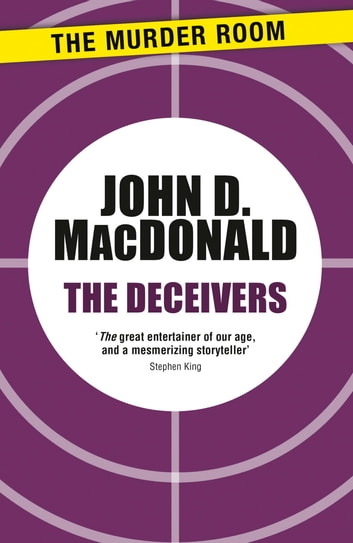 The Deceivers ebook by John D. MacDonald
