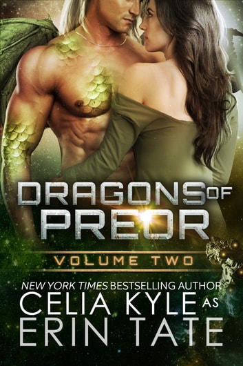 Dragons of Preor Volume Two ebook by Celia Kyle,Erin Tate