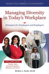 Managing Diversity in Today's Workplace: Strategies for Employees and Employers [4 volumes] ebook by