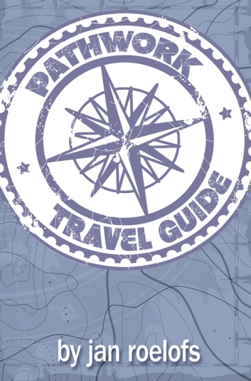 Pathwork Travel Guide ebook by Jan Roelofs
