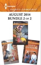 Harlequin Superromance August 2014 - Bundle 2 of 2 ebook by Laura Drake,Sarah M. Anderson,Elizabeth Otto