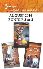 Harlequin Superromance August 2014 - Bundle 2 of 2 - The Reasons to Stay\Rodeo Dreams\The Firefighter's Appeal ebook by Laura Drake,Sarah M. Anderson,Elizabeth Otto