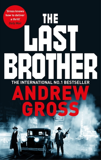 The Last Brother ebook by Andrew Gross