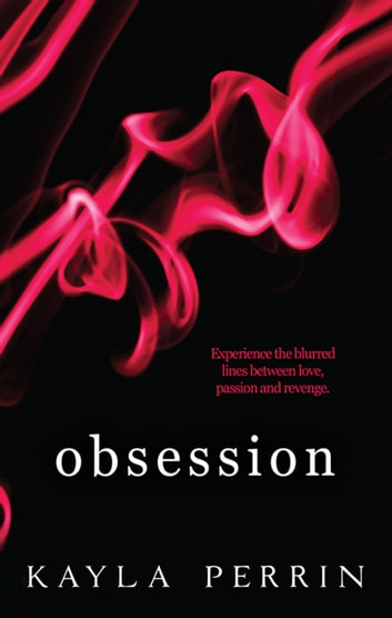 Obsession ebook by Kayla Perrin