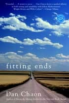 Fitting Ends ebook by Dan Chaon
