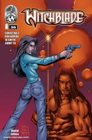 Witchblade #35 ebook by Christina Z, David Wohl, Marc Silvestr, Brian Haberlin, Ron Marz