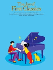 The Joy Of... First Classics Book 1 ebook by Yorktown Music Press