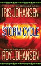 Storm Cycle ebook by Iris Johansen, Roy Johansen