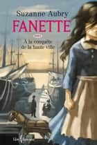 Fanette, tome 1 ebook by Suzanne Aubry