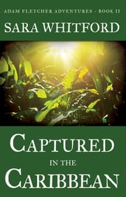 Captured in the Caribbean ebook by Sara Whitford