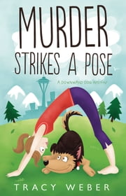 Murder Strikes a Pose ebook by Tracy Weber