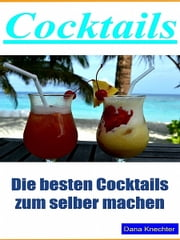 Cocktails ebook by Dana Knechter