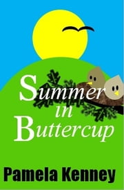 Summer in Buttercup ebook by Pamela Kenney