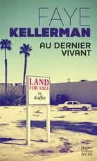 Au dernier vivant eBook by Faye Kellerman