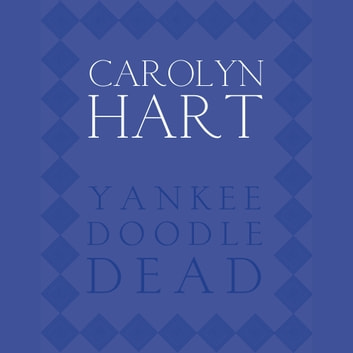 Yankee Doodle Dead audiobook by Carolyn Hart
