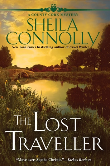 The Lost Traveller - A Cork County Mystery ebook by Sheila Connolly