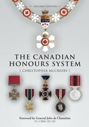 The Canadian Honours System ebook by Christopher McCreery
