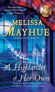 A Highlander of Her Own ebook by Melissa Mayhue