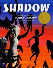 Shadow - with audio recording ebook by Marcia Brown,Marcia Brown,Marcia Brown,The French of Blaise Cendrars