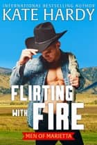 Flirting with Fire ebook by Kate Hardy