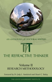 The Refractive Thinker: Volume II: Research Methodology ebook by Dr. Cheryl Lentz
