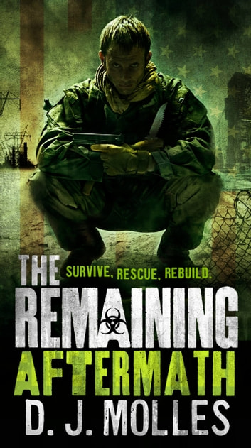 The Remaining: Aftermath ebook by D.J. Molles