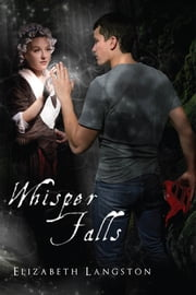Whisper Falls ebook by Langston, Elizabeth