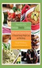 Prevention RD's Everyday Healthy Cooking ebook by Nicole Morrissey