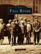 Fall River ebook by Rob Lewis