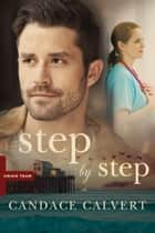 Step by Step ebook by Candace Calvert