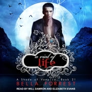A Shade of Vampire 21 - A Vial of Life audiobook by Bella Forrest