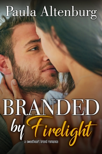 Branded by Firelight ebook by Paula Altenburg