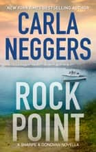Rock Point ebook by Carla Neggers