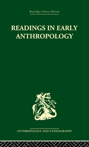 Readings in Early Anthropology ebook by James S. Slotkin