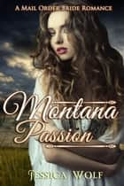 Montana Passion ebook by Jessica Wolf