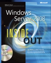 Windows Server 2008 Inside Out ebook by William Stanek