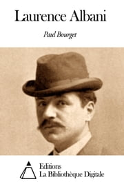 Laurence Albani ebook by Paul Bourget